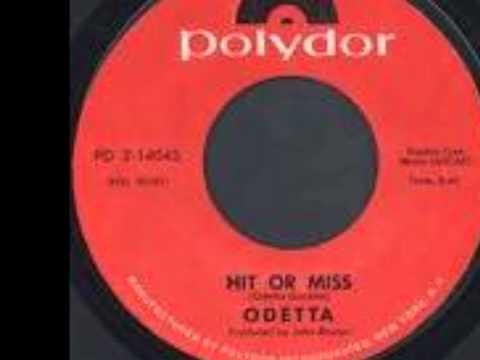 """ODETTA """"HIT OR MISS"""""""