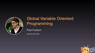 Global Variable Oriented Programming - iOS Conf SG 2020
