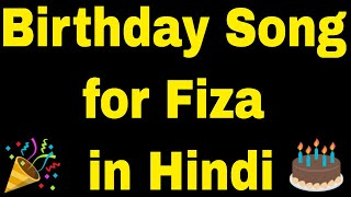 Birthday Song for Fiza - Happy Birthday Song for Fiza