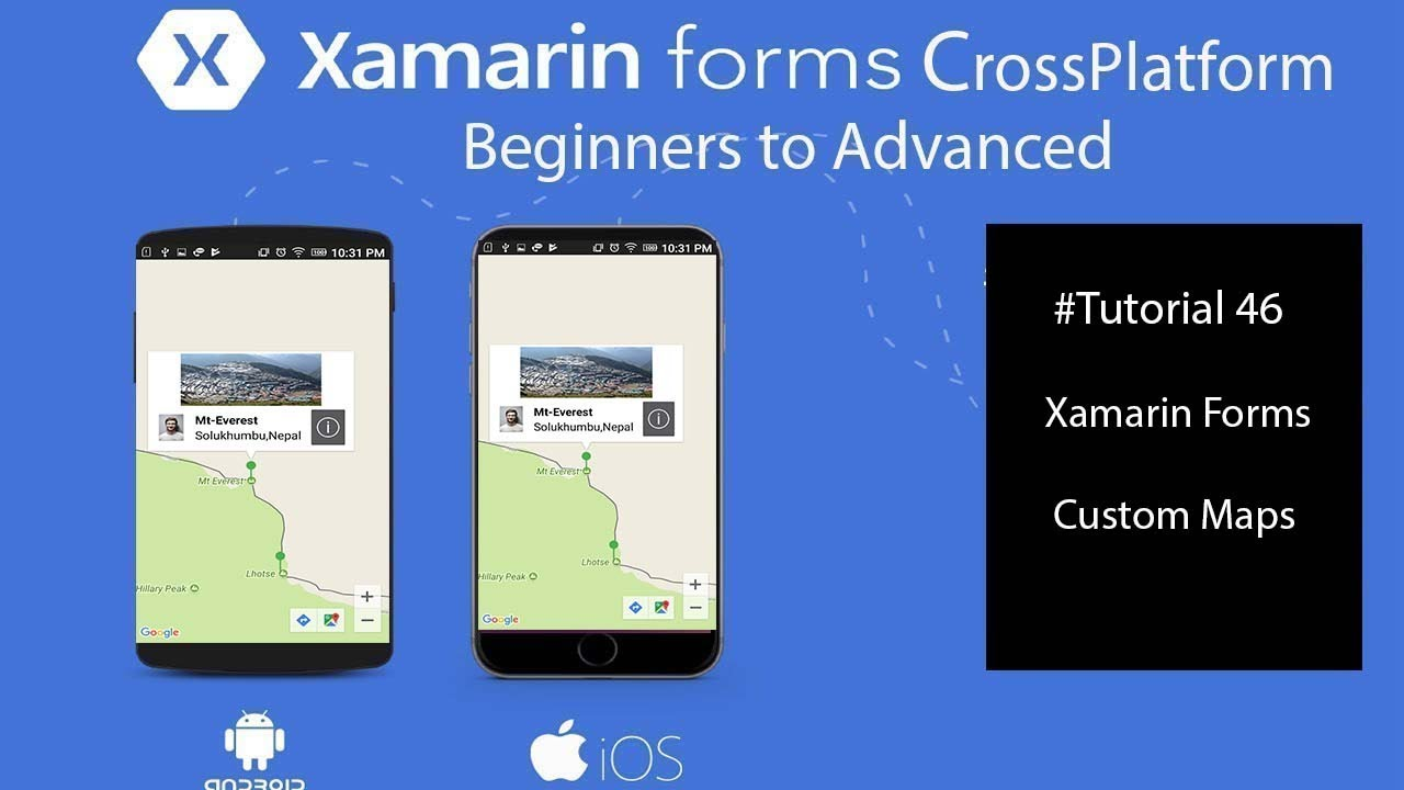 Xamarin forms Custom Maps [Tutorial 46]