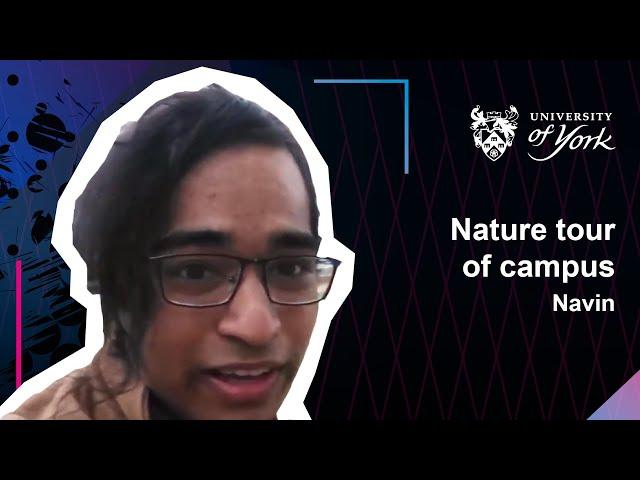 Nature Tour of the Uni of York Campus