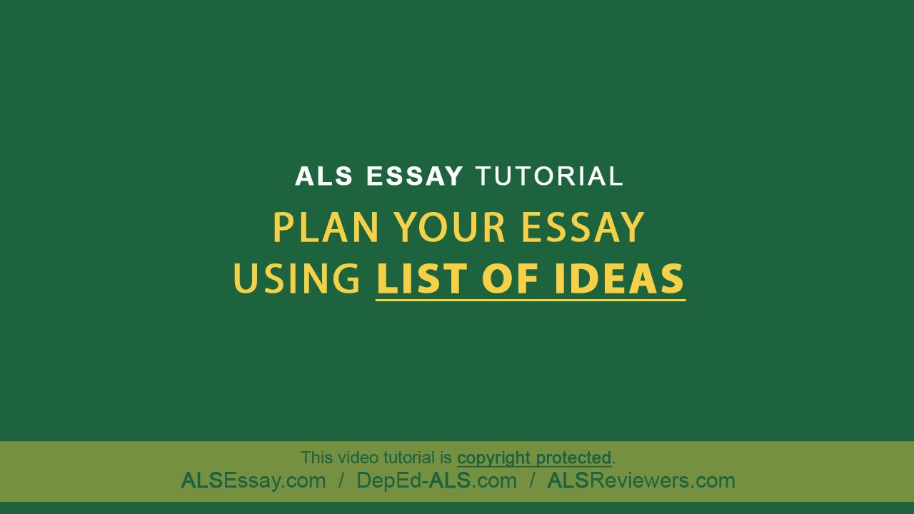 ALS Essay Tutorial Plan Your Essay Using List Of Ideas YouTube