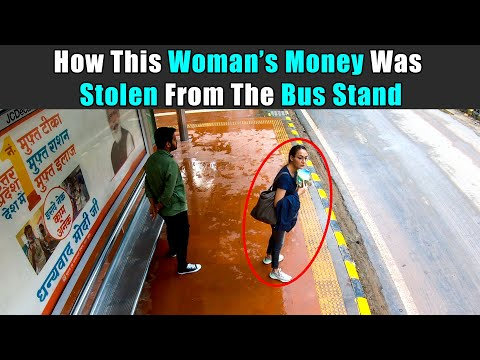 How This Woman's Money Was Stolen From The Bus Stand   Rohit R Gaba