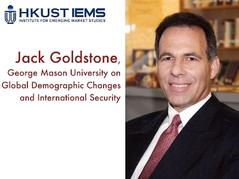 Jack Goldstone: The Impact of Global Demographic Changes on the International Security Environment
