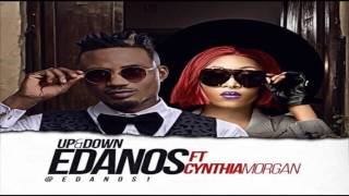 Edanos ft  Cynthia Morgan – Up & Down NEW MUSIC 2016