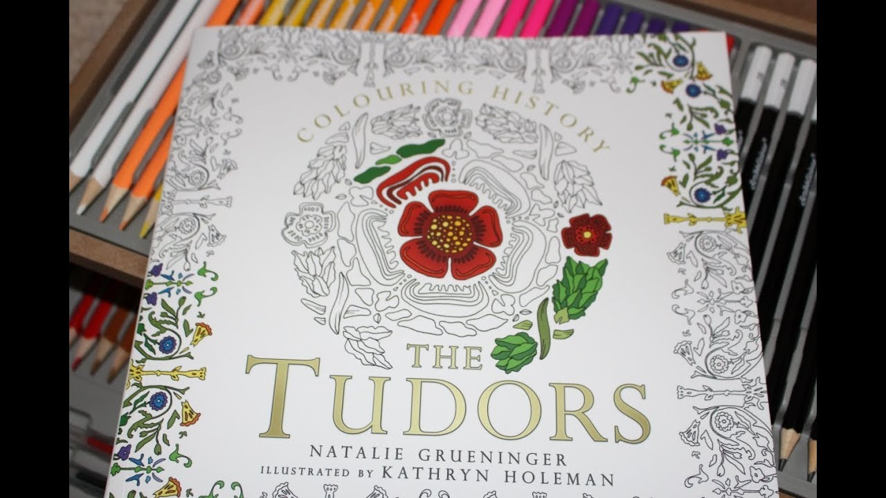 Colouring History The Tudors I Book