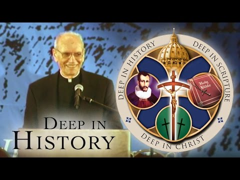 Deep in History - A Convert Looks Back at the Church of England - Fr. Ray Ryland