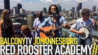 Red Rooster Academy - A Change Is Upon Us (balconytv)