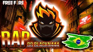RAP DO BLACKN444 - FREE FIRE  | BLACKSAGARO