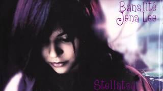 【Stellatsu】Banalité - Jena Lee