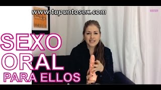 Repeat youtube video Sexo Oral a ellos 2 Tips yeah...