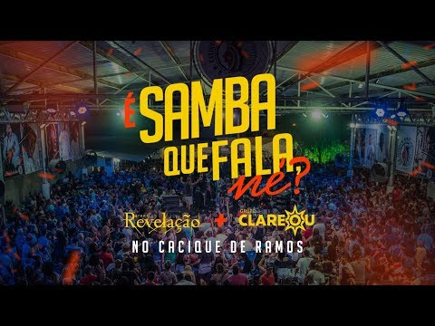 Grupo Clareou + Grupo Revelação - É Samba Que Fala Né? Cacique de Ramos