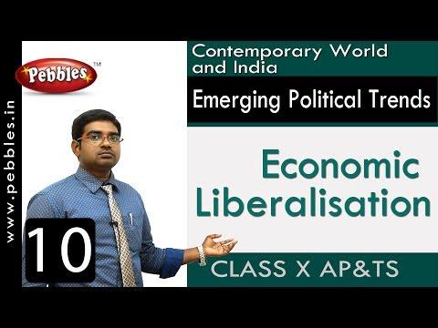 Economic Liberalisation | Emerging Political Trends | Social Science | Class 10
