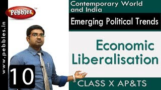 Economic Liberalisation | Emerging Political Trends | Social Science | Class 10