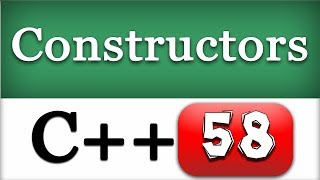 Class Constructors | C++ Object Oriented Programming Video Tutorial