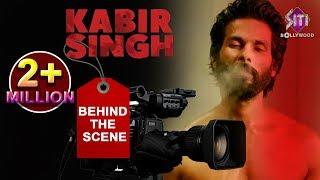Kabir Singh Behind The Scenes Shahid Kapoor Kiara Advani Sandeep Reddy Vanga