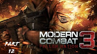 Modern combat 3 Android [Part #12 The End]