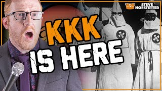 The KKK comes to a comedy show  - Steve Hofstetter