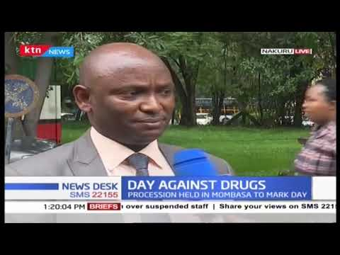 Drug abuse remains a menace  as Kenya joins the world in marking International Day against Drugs