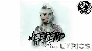 The Motans feat Delia - Weekend (Lyrics Versuri Video)