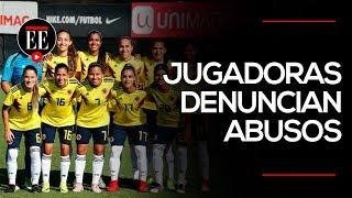 Futbolistas colombianas rompen el silencio: denuncian abusos en su contra | El Espectador