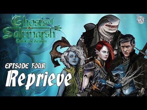 Episode 4 - Ghosts of Saltmarsh: Call of the Kraken