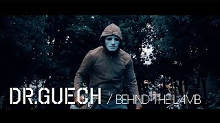 Dr.Guech - Behind The Lamb - وراء العلوش (Official Video)