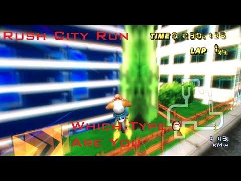 [MKWII] Which Type Are You - Rush City Run