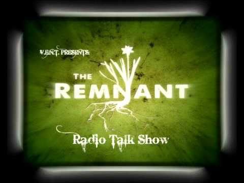 "V.E.N.T. Presents: ""THE REMNANT"" Radio Talk Show"