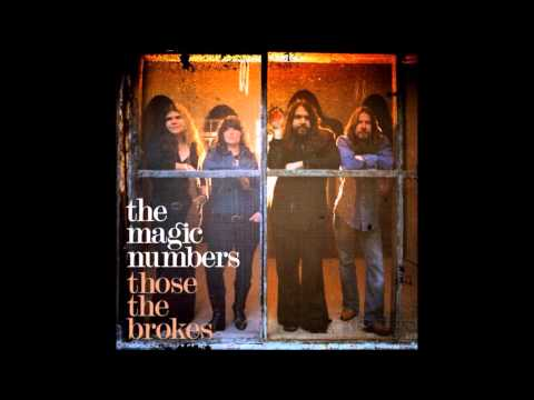 The Magic Numbers - Slow Down(The Way It Goes)