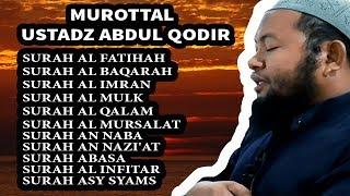 Download MUROTTAL AL QURAN USTADZ ABDUL QODIR