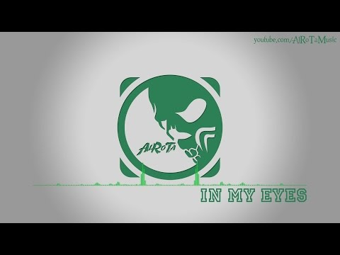 In My Eyes by Sebastian Forslund - [Indie Pop Music]