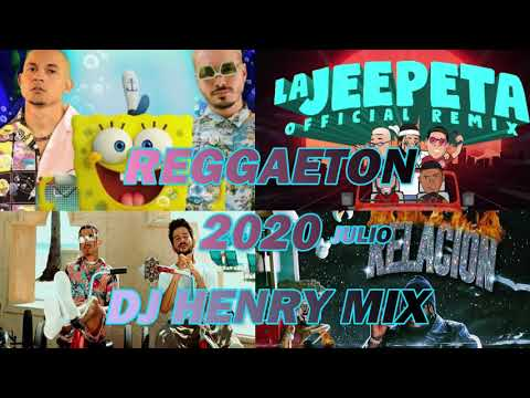 MIX REGGAETON JULIO 2020 / LOS MEJORES ÉXITOS / DJ HENRY MIX