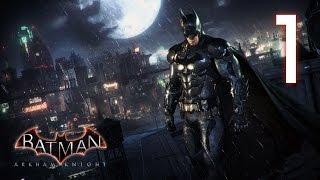 Batman: Arkham Knight Прохождение 💠 Пугало пришло - Часть 1 [Без комментариев]