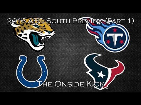 2016 AFC South Preview (Part 1)