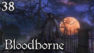 Zagrajmy w Bloodborne [#38] - NOWA LOKACJA, BOSS I ZALEGŁOŚCI
