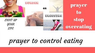 Supernatural Prayer for Weight Loss | Prayer To Stop Overeating | Serenity Prayer
