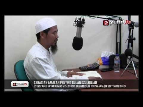 Ceramah Amalan Bulan Dzulhijjah - Ustadz Ahmad MZ