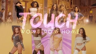 Touch From Home Fifth Harmony, Little Mix Ariana Grande Mashup MV.mp3