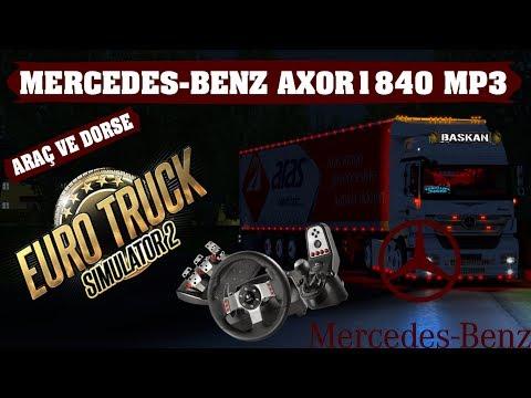 [ETS2 V1.33] Mercedes-Benz Axor 1840 MP3 (Standalone) ► Logitech G27