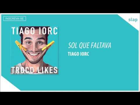 TIAGO IORC - Sol que Faltava  (Áudio Oficial)