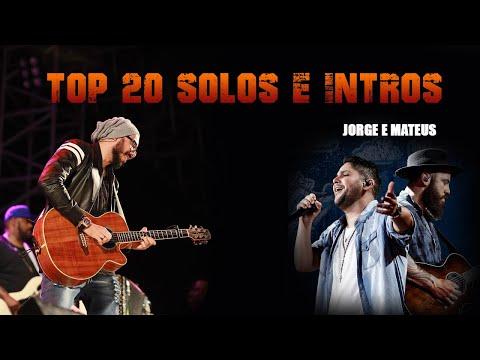 Top 20 Solos e Intros Jorge e Mateus - JP Oira