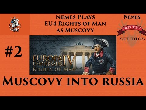 Muscovy Into Russia - EU4 Rights of Man Episode 2 [Europa Universalis IV] |