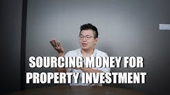 Sourcing Money for Property Investment