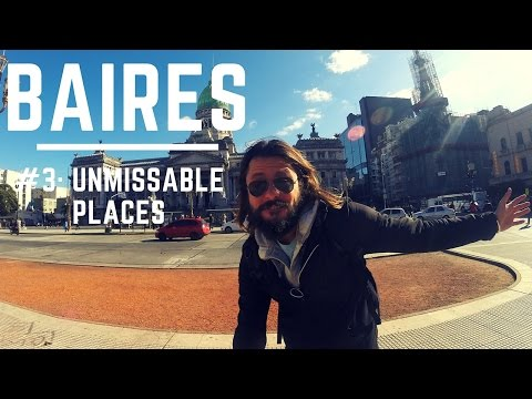 I diari di Baires #3: the unmissable places Trip Therapy GoPro Hero HD