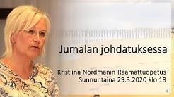 Jumalan johdatuksessa. Kansan Raamattuseuran kouluttaja Kristiina Nordman.