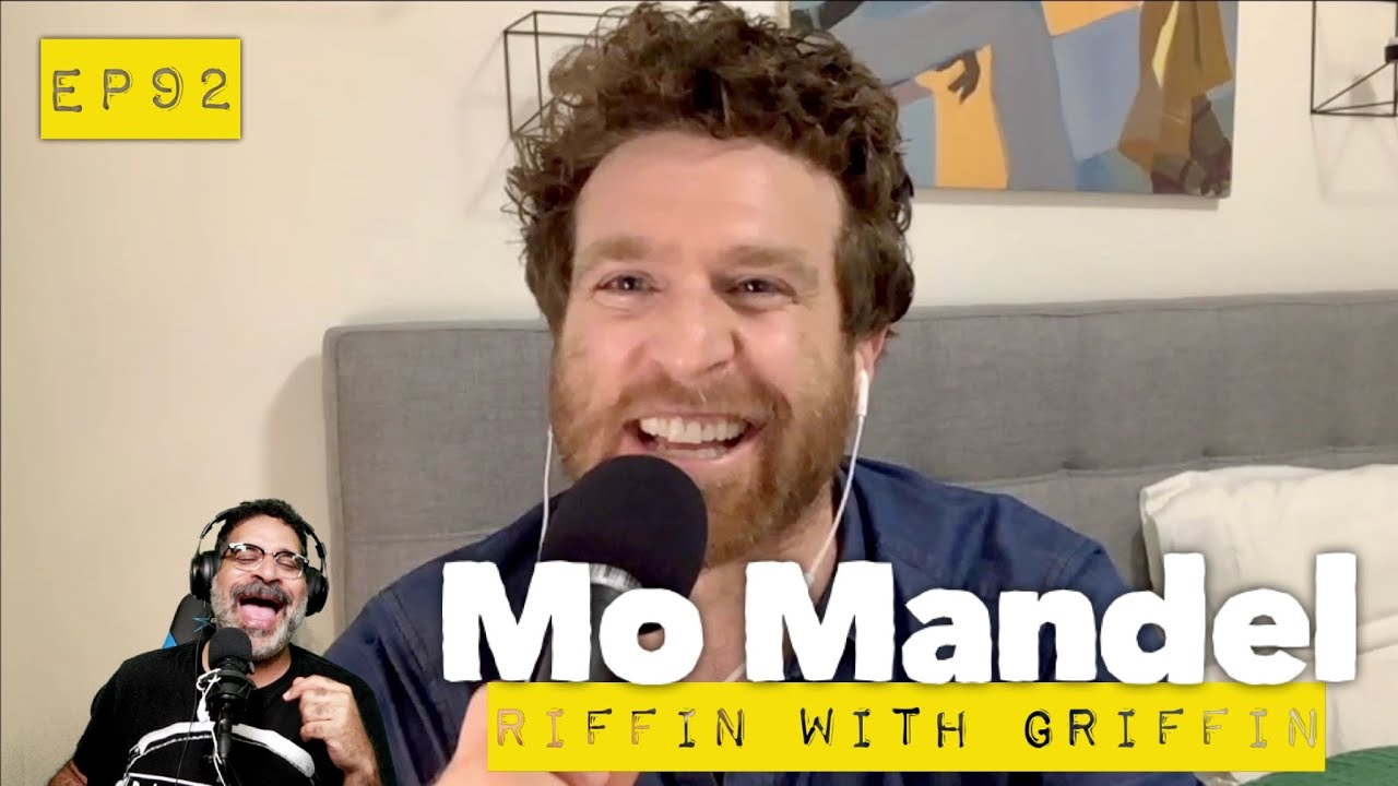 Mo Mandel: Riffin with Griffin, Nick Cannon, Anti Semitism & Quarantine EP92