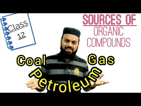 Sources of Organic Compounds | Petroleum Natural Gas & Coal | Class 12 Short questions Chemistry Ch7