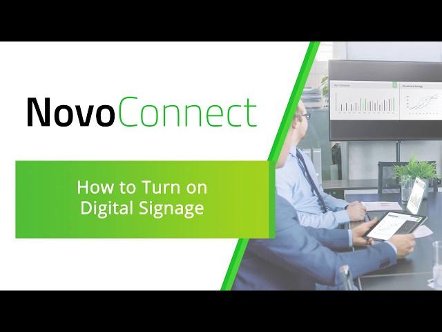 NovoConnect: How to Turn on Digital Signage