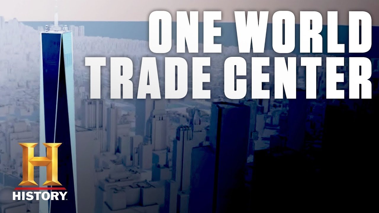 The Construction Of One World Trade Center History Youtube